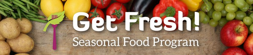 Get Fresh Seasonal Food Program Banner