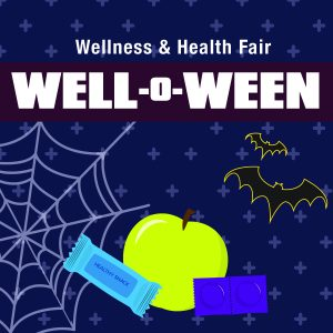 Graphic for the Fall 2019 Well-o-Ween Wellness & Health Fair.
